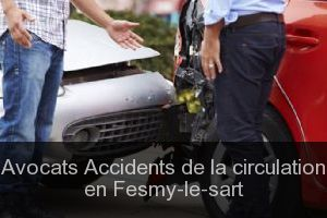 Avocats Accidents de la circulation en Fesmy-le-sart