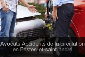 Avocats Accidents de la circulation en Festes-et-saint-andré