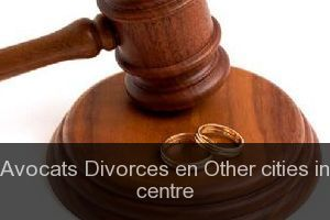 Avocats Divorces en Other cities in centre
